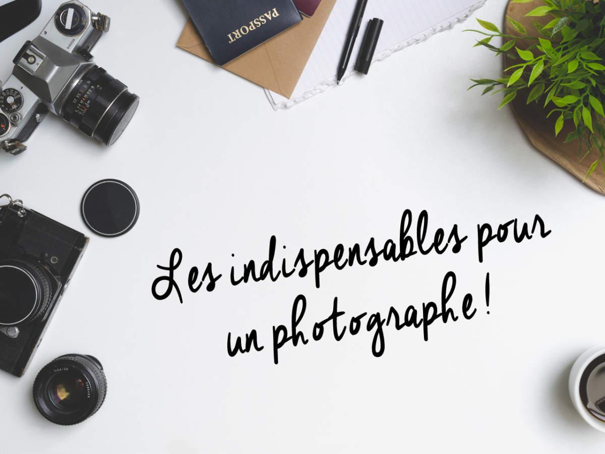 indispensable photographe